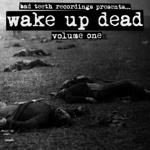 """Image of V/A """"WAKE UP DEAD: VOLUME ONE"""" 7"""" compilation - 2ND PRESS"""