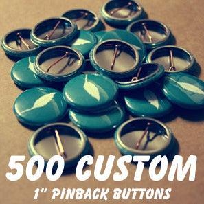Image of 500 Custom 1 Inch Pins