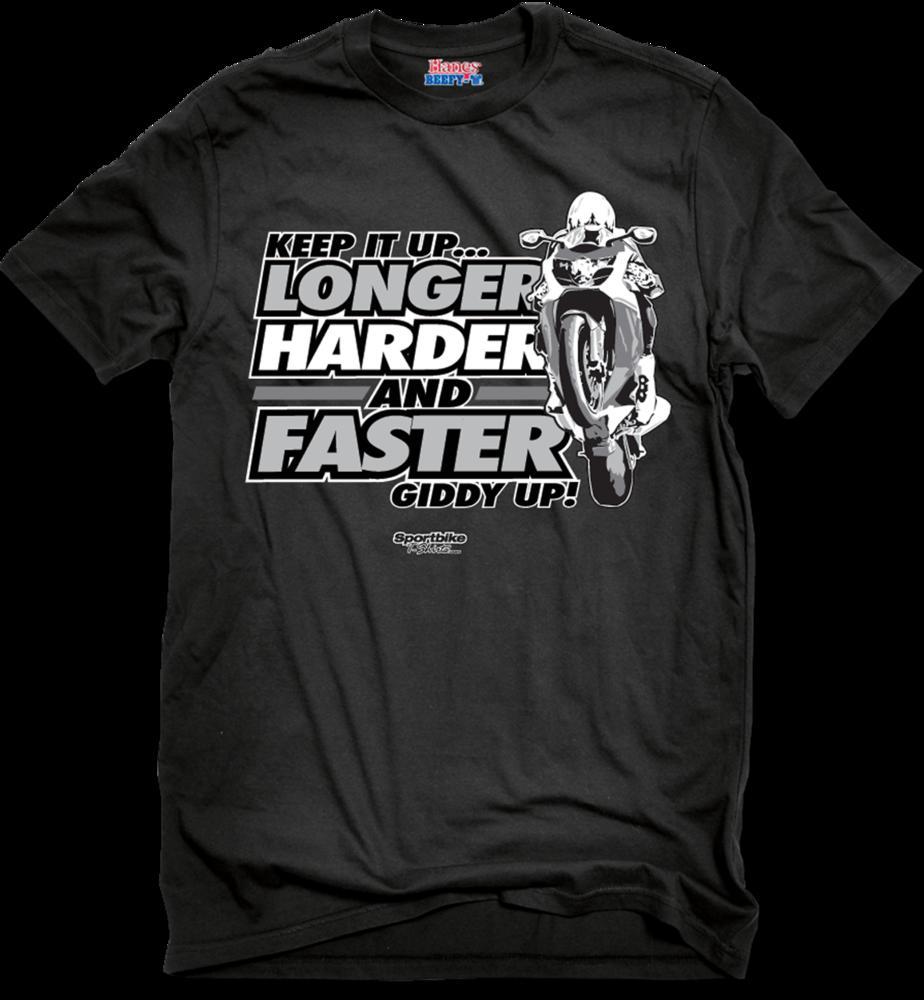Image of Longer, Harder, Faster T-Shirt