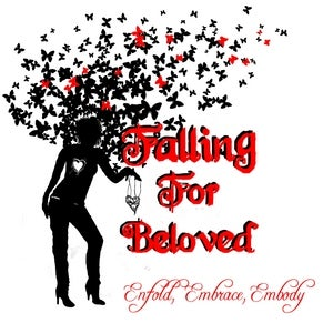 Image of Falling For Beloved - Enfold, Embrace, Embody EP