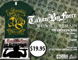 "Image of TAKEN BY FORCE ""We Will Remain"" Pre-order package"