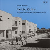 Image of Lotte Cohn—Pioneer Woman Architect in Israel