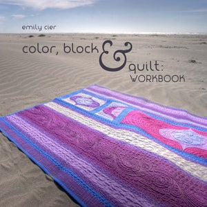 Image of Color, Block & Quilt: Workbook