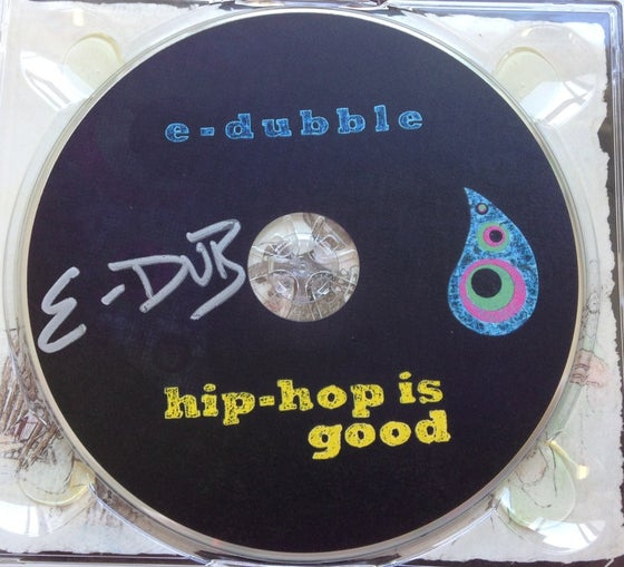 Image of Hip Hop is Good (Album) (Autograph)