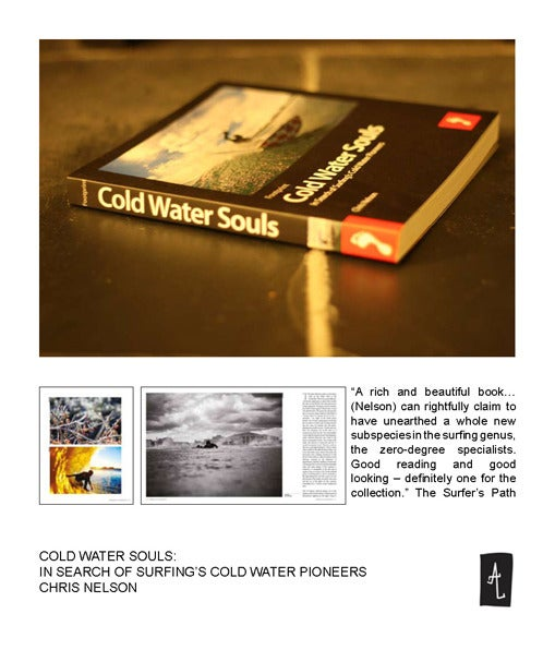 Image of Cold Water Souls: In Search of Surfing's Cold Water Pioneers By Chris Nelson