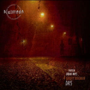 "Image of Blutmond CD ""Thirteen Urban Ways 4 Groovy Bohemian Days"""