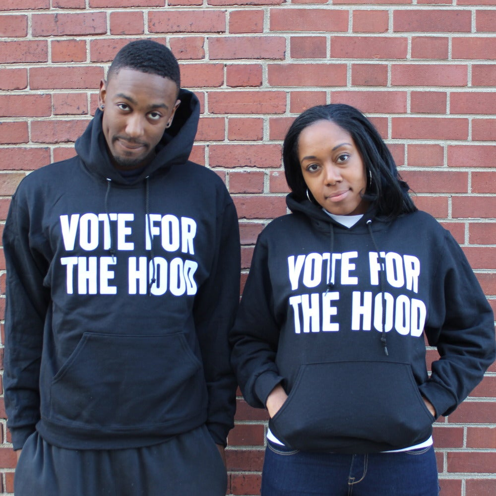 "Image of ""Vote For The Hood"" Hoodie"