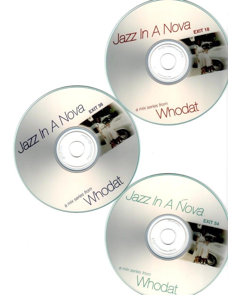 Image of Jazz In A Nova Series - Whodat