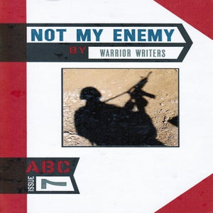 Image of ABC No. 7: Not My Enemy - Warrior Writers