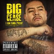 Image of I Am Hata Proof - Big Cease