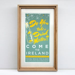 Image of COME TO IRELAND - DO YOU TAKE A DRINK MISTER