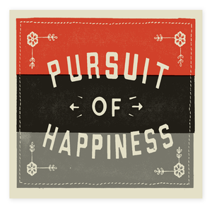 Image of Pursuit of Happiness (silver) - SOLD OUT