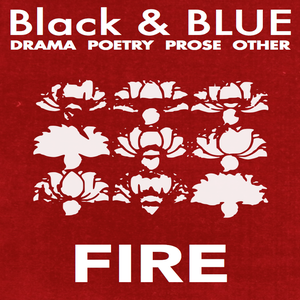 Image of Black & BLUE 2 — FIRE: BURNS THE FIRE OF OUR EYES