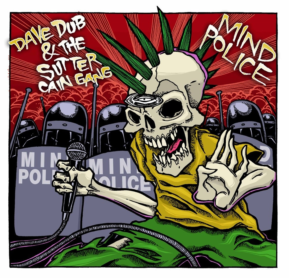 """Image of Dave Dub & The Sutter Cain Gang - """"Mind Police"""" CD"""