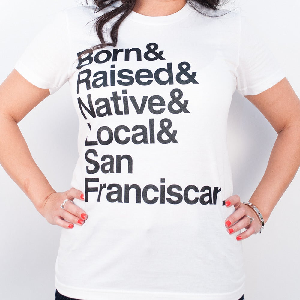 Image of Born & Raised & Native (white)