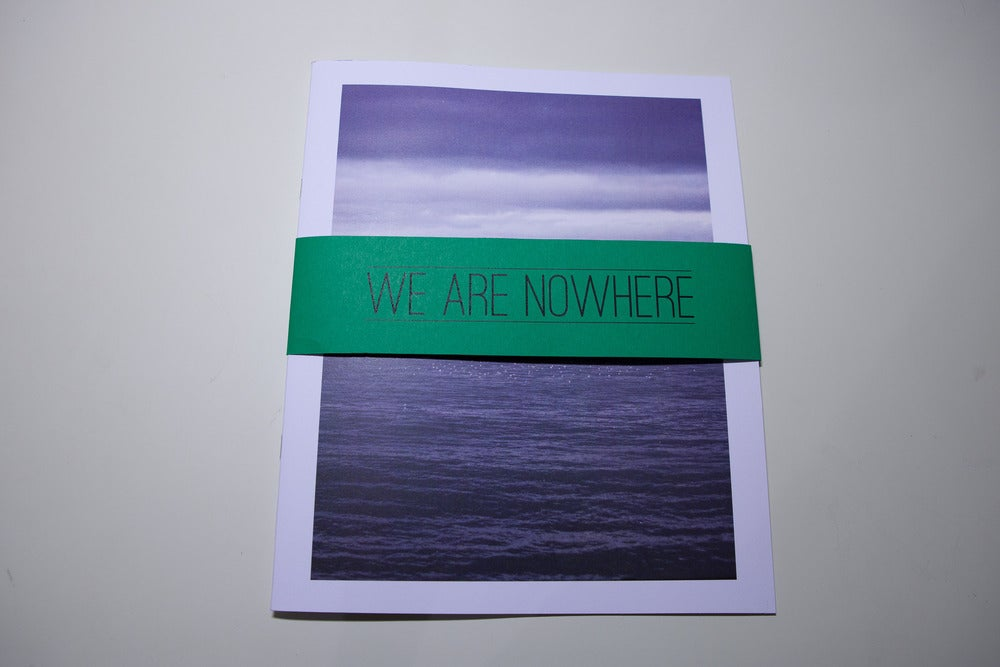 Image of We Are Nowhere Zine