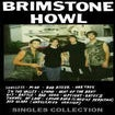 Image of Brimstone Howl-Singles Collection cassette