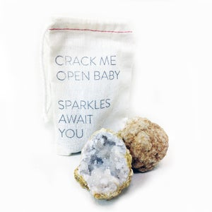 Image of CRACK ME OPEN BABY SPARKLES AWAIT YOU / GEODE