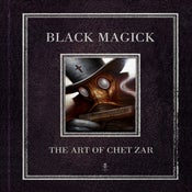 Image of BLACK MAGICK: The Art of Chet Zar