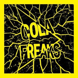 Image of COLA FREAKS  7""