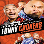 Image of Funny Chockers! New Laughing Samoans DVD!