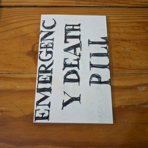 Image of Emergency Death Pill - Small - Printed book by Jonathan McBurnie