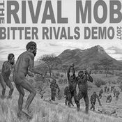 Image of The Rival Mob - Bitter Rivals Demo 2007