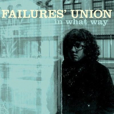 """Image of Failures' Union """"In What Way"""" LP"""