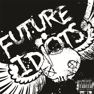Image of Future Idiots - Selftitled