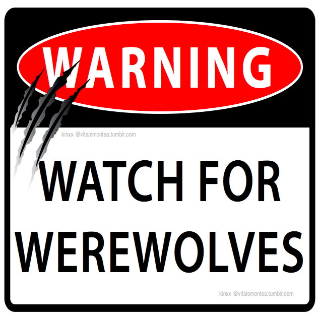 "Image of ""Warning: Watch for Werewolves"" Print"
