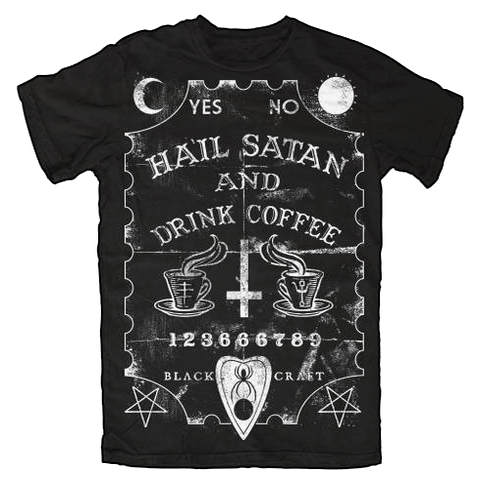 Image of Hail Satan And Drink Coffee