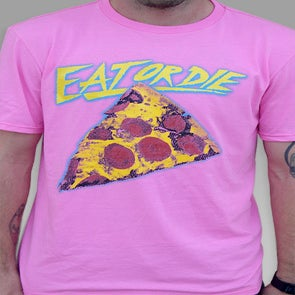 Image of EAT OR DIE (Hot Pink)