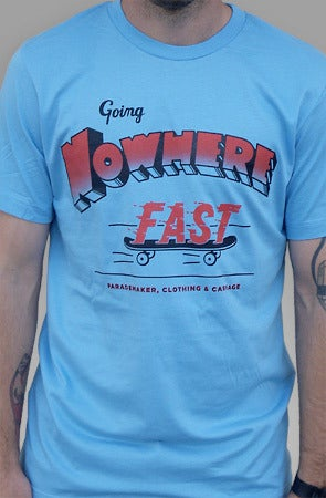 Image of Going Nowhere Fast (Light Blue)