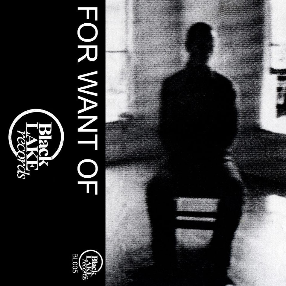 Image of BL005: For Want Of - s/t (cassette)