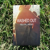 Image of Washed Out - Feel It All Around 7""