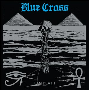 Image of BLUE CROSS - I Am Death LP