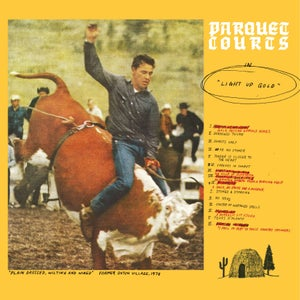 Image of Parquet Courts LIght Up Gold LP/CD WYR0113