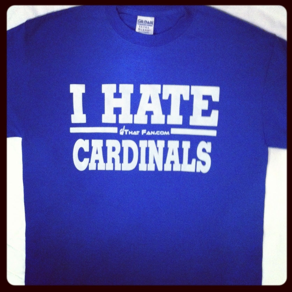 Image of I Hate Cardinals