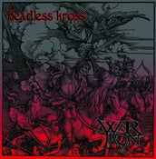 "Image of WAR IRON/HEADLESS KROSS - Split 7"""
