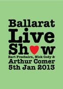 Image of Ballarat Live Show Ticket