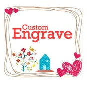 Image of Personalize Engraving - add a NAME or MONOGRAM