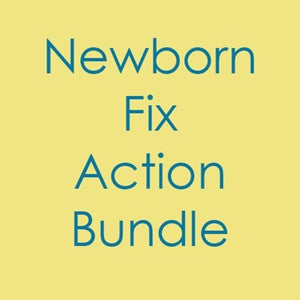 Image of Newborn Fix Action Bundle  - Photoshop Action ( CS & Higher )