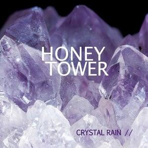 Image of HONEY TOWER - Crystal Rain [VINYL LOOK CD]