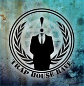 Image of Trap House Rave Anonymous Party Sticker [Limited Edition]
