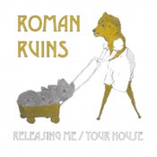 """Image of Roman Ruins - Releasing Me / Your House 7"""""""