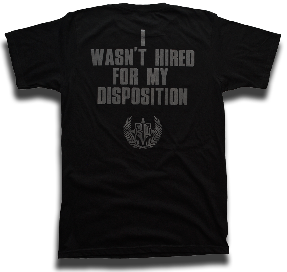 "Image of ""I Wasn't Hired For My Disposition"" Greg Lloyd tee"