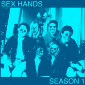 Image of Sex Hands - Season 1 CD-R