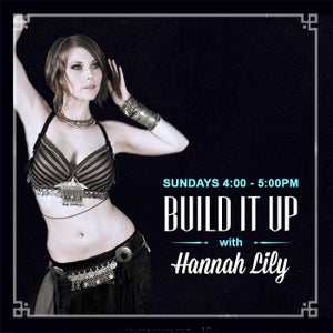 """Image of 6-week Registration for """"Build It Up"""" with Hannah Lily"""