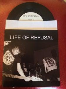 "Image of Life of Refusal 7"" (2011)"