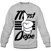 Image of most dope crewneck
